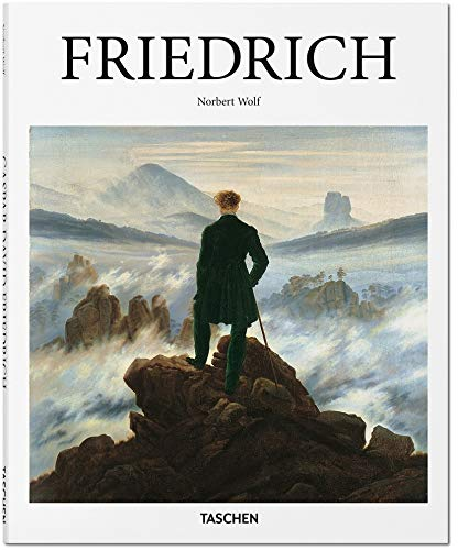 Caspar David Friedrich: 1774-1840: The Painter of Stillness par Norbert Wolf