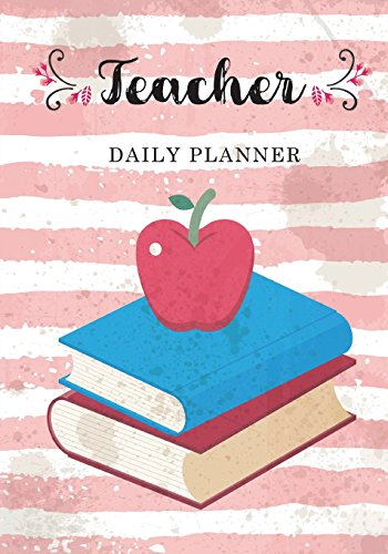 "Teacher Daily Planner: Daily Life of A Teacher, Record Book Teaching Education Journal Writing School, Teacher Appreciation Gift, Personalised Teacher ... Education Teaching, Size 7""x10"" (Volume 2)"