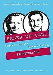 Storytelling im Verkauf: Sales-up-Call mit Michael Geerdts und Stephan Heinrich
