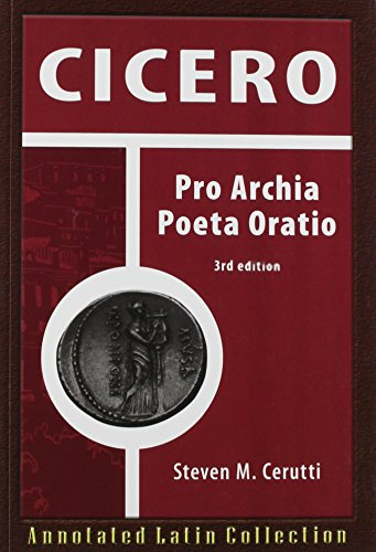 Price comparison product image Cicero: Pro Archia Poeta Oratio (Annotated Latin Collection)
