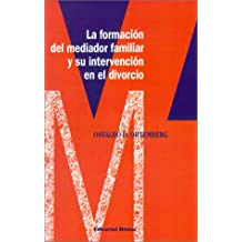 La Formacion Del Mediador Familiar y Su Intervencion En El Divorcio