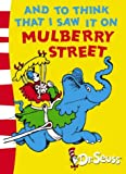 And To Think That I Saw It On Mulberry Street: Green Back Book (Dr. Seuss - Green Back Book)