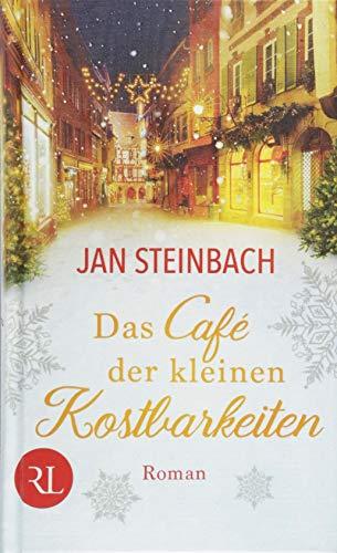 Das Café der kleinen Kostbarkeiten: Roman -