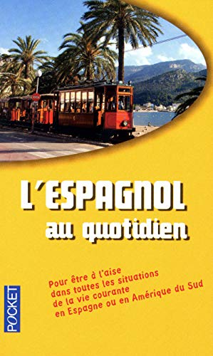 L'espagnol au quotidien par Julian GARAVITO, José-Maria MARRON, Christian REGNIER, Juan TORRALBO