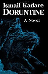 Doruntine by Ismail Kadare (1998-06-05)