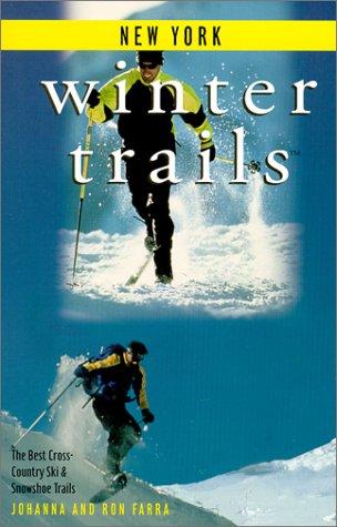 Winter Trails New York: The Best Cross-Country Ski & Snowshoe Trails por Johanna Farra