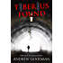 Tiberius Found (The Emperor Initiative - young adult action/adventure series Book 1)