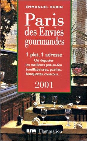 Le Paris des envies gourmandes 2001 par Emmanuel Rubin