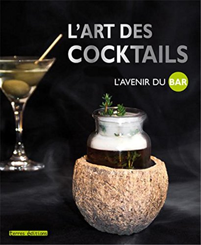 Art des cocktails L'avenir du bar (L') par Collectif