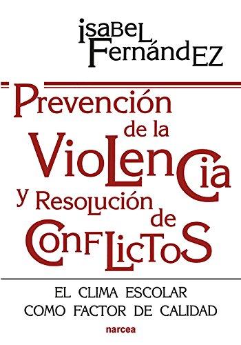 Prevención de la violencia y resolución de conflictos: El clima escolar como factor de calidad (Educación Hoy nº 142) por Isabel Fernández