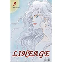 Lineage, Tome 3