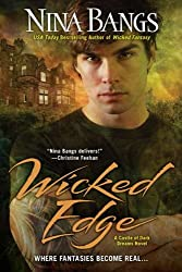 Wicked Edge (Castle of Dark Dreams Novels)
