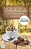 Schokolade zum Verzehren: Welcome to Edlyn Hill von Miranda J. Fox