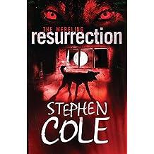 The Wereling III: Resurrection