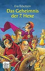 Das Geheimnis der siebten Hexe (dtv junior)