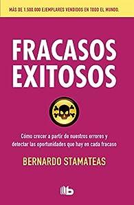 Fracasos exitosos par Bernardo Stamateas