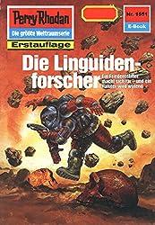 Perry Rhodan 1551: Die Linguidenforscher (Heftroman): Perry Rhodan-Zyklus