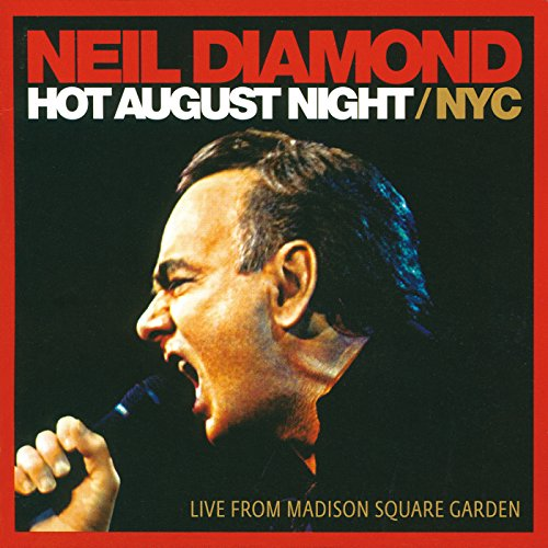 Hot August Night / NYC (Live From Madison Square Garden) (Diamond Cd Neil)