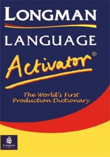 Longman Language Activator: World's First Production Dictionary (LLA)