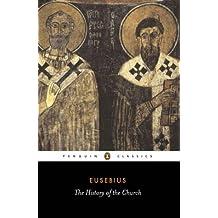 The History of the Church (Penguin Classics)