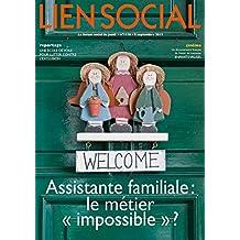 """Assistante familiale : le métier """"impossible"""" ? (Lien Social t. 1116)"""
