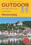 Neckarsteig (Der Weg ist das Ziel)