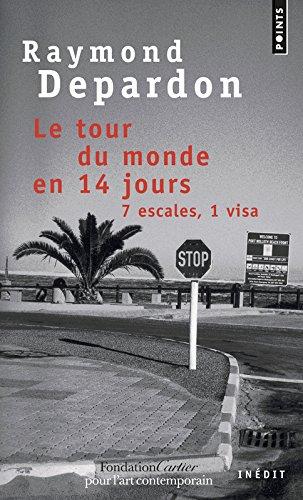 Le Tour du monde en 14 jours. 7 escales, 1 visa