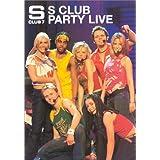 S Club 7 : S Club Party Live