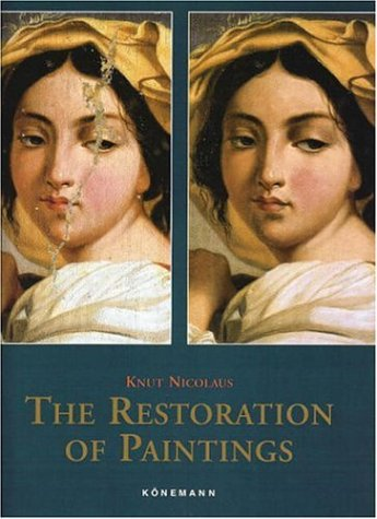 The Restoration of Paintings (Black Writers S.) por Knut Nicolaus