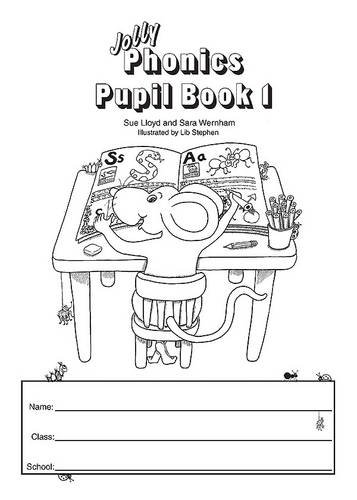 Jolly Phonics Pupil Book 1 (black & white edition) Cover Image