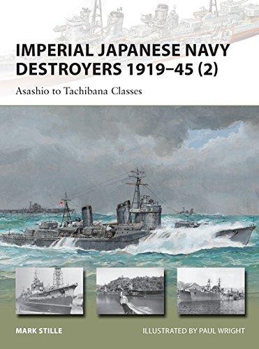 Imperial Japanese Navy Destroyers 1919–45 (2): Asashio to Tachibana Classes (New Vanguard) por Mark Stille