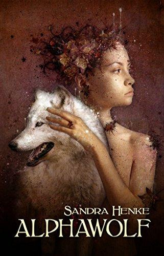Alphawolf (Alpha 1): Auftakt zur Gestaltwandlersaga - erotischer Werwolfroman