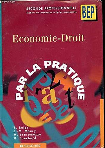 Économie - Droit : 2de Professionnelle par Stéphane Bujoc, Jean-Michel Maury, Michel Scaramuzza, Geneviève Souchard