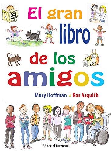 El gran libro de los amigos (Álbumes Ilustrados) por Mary Hoffman