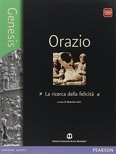 Genesis Orazio. Per i Licei. Con e-book. Con espansione online