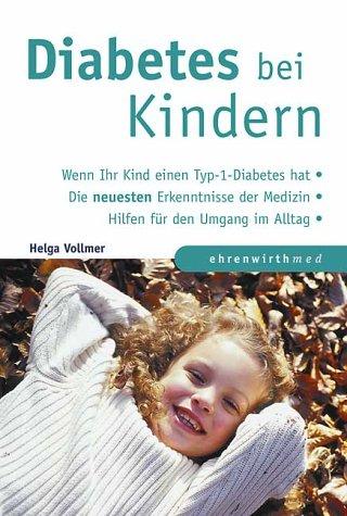 Mein Kind hat Diabetes. par Helga Vollmer