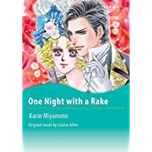 ONE NIGHT WITH A RAKE (Mills & Boon comics)