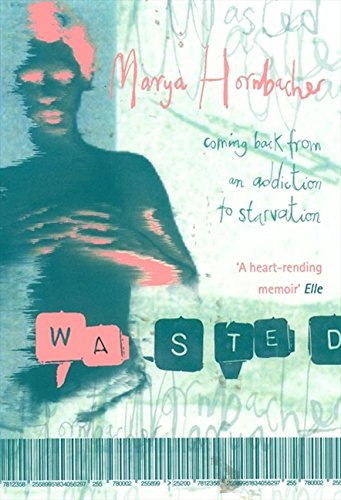 Wasted por Marya Hornbacher