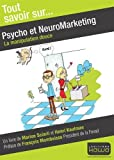 Psycho et neuromarketing - la manipulation douce