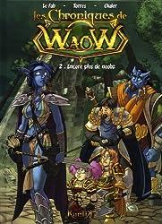 Les chroniques de Waow, Tome 2 : Encore plus de noobz