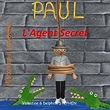 paul l agent secret