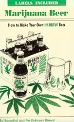 Marijuana Beer: How to Make Your Own Hi-Brew Beer