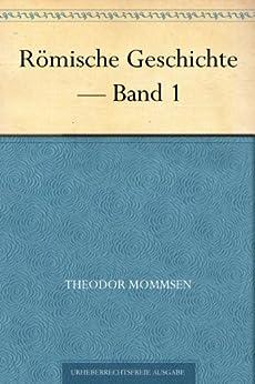 Römische Geschichte - Band 1 von [Mommsen, Theodor]
