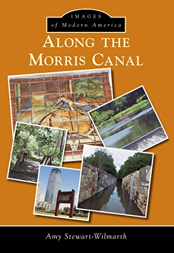 Along the Morris Canal (Images of Modern America)