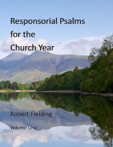 Responsorial Psalms for the Church Year: Volume 1 by Robert Fielding (2013-02-17)