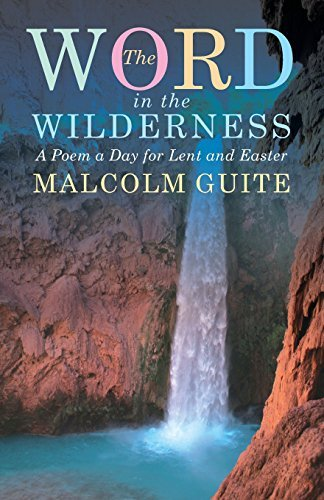 Word in the Wilderness by Malcolm Guite (2014-11-30)