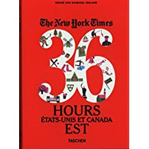 VA-The New York times 36 hours Etats-Unis et Canada Est