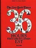 VA-The New York times 36 hours Etats-Unis et Canada Est