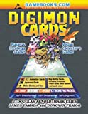 Digimon Cards!: Collector's and Player's Guide