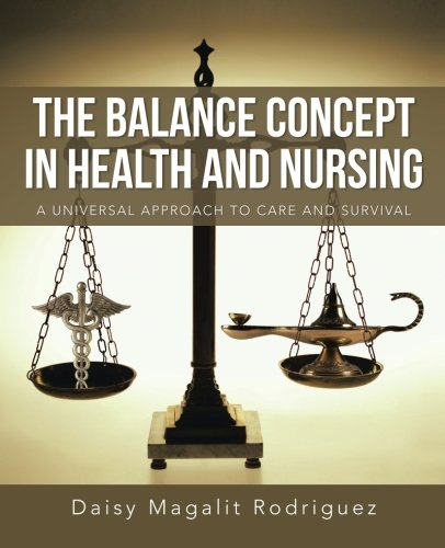 the-balance-concept-in-health-and-nursing-a-universal-approach-to-care-and-survival